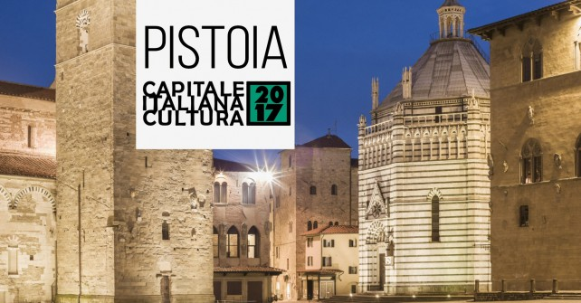 Pistoia Italian capital of culture 2017